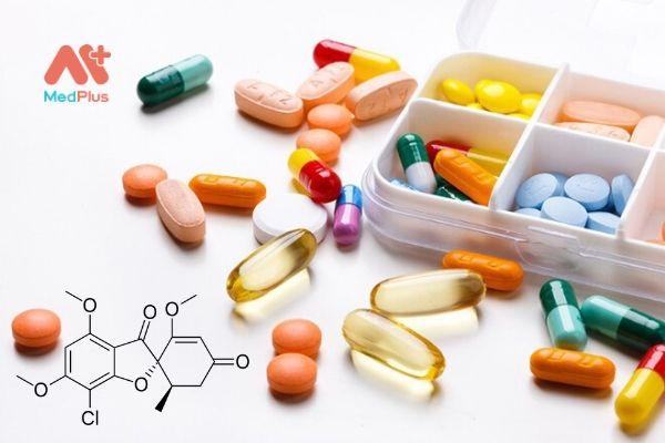 Thuốc chứa hoạt chất Griseofulvin